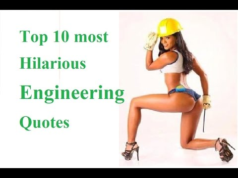 Top 10 Most Hilarious Quotes About Engineering Funny Engineering