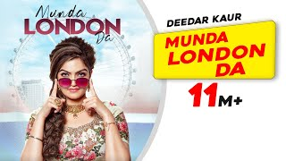Munda London Da | Deedar Kaur | Latest Punjabi Songs 2020