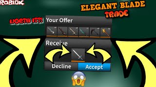 I ATTEMPTED TO TRADE FOR AN ELEGANT BLADE?! *WAS IT WORTH IT?! *(ROBLOX ASSASSIN ELEGANT BLADE TRADE)