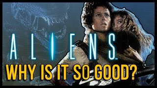 Aliens: Why Is It So Good?