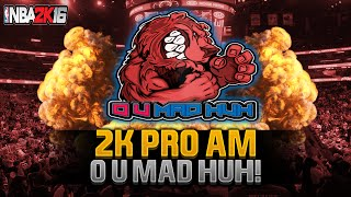 NBA 2K16 ProAm Livestream - O U MAD HUH PS4 Broadcast