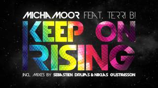 Micha Moor feat. Terri B! - Keep On Rising (Original Mix)