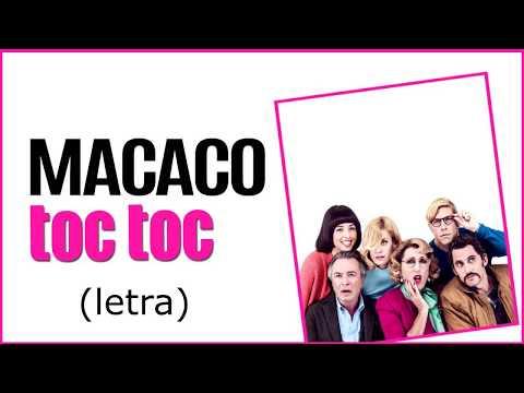 Macaco - Toc Toc (letra)