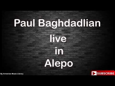 Paul Baghdadlian Live In Aleppo  (Part 1) (2000)