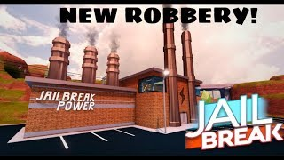 ROBLOX JAILBREAK HOW TO ROB THE NEW POWER PLANT