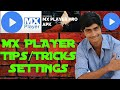 MX PLAYER TIPS/TRICKS, SECRETS & LINK TO DOWNLOAD PRO APK
