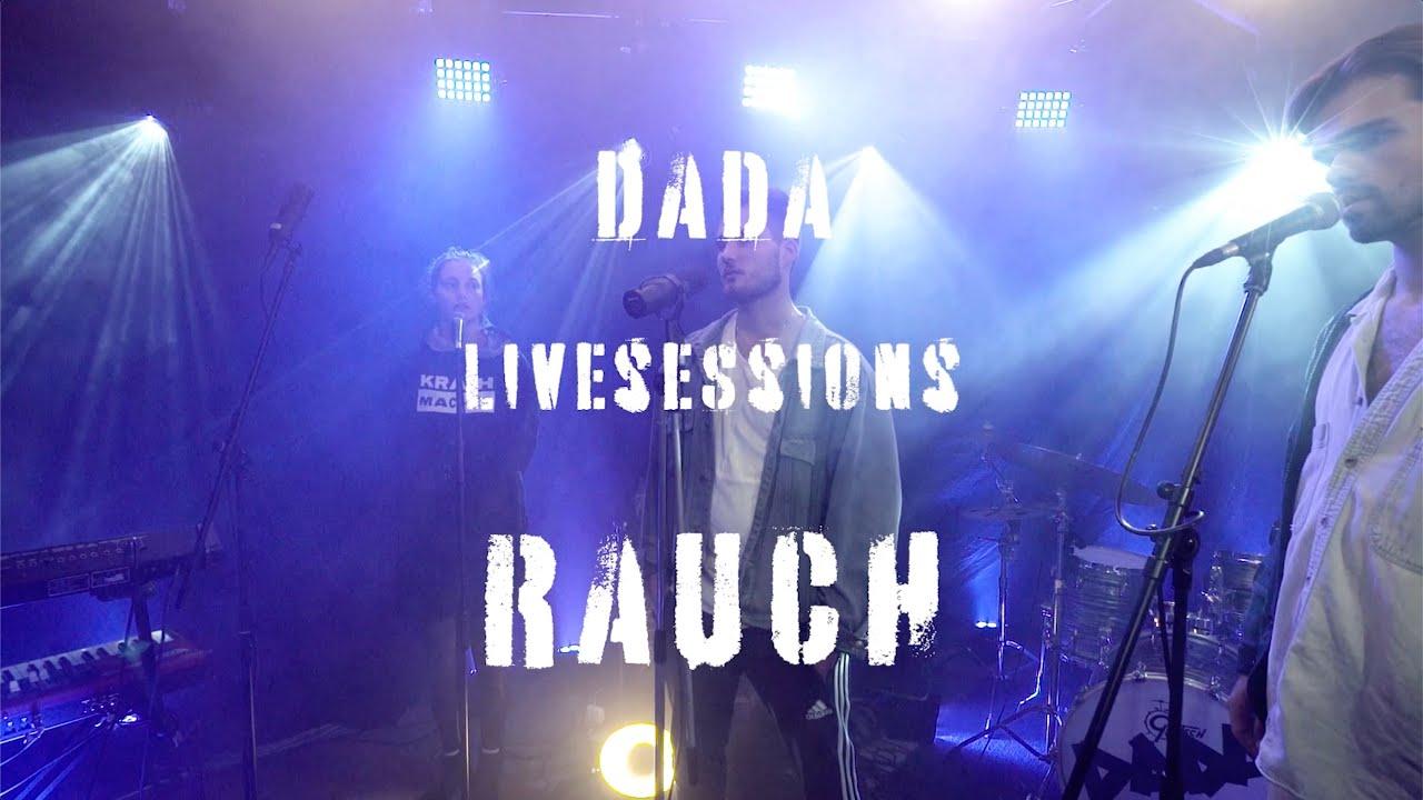 Dada - RAUCH. | Dschungel Live Session