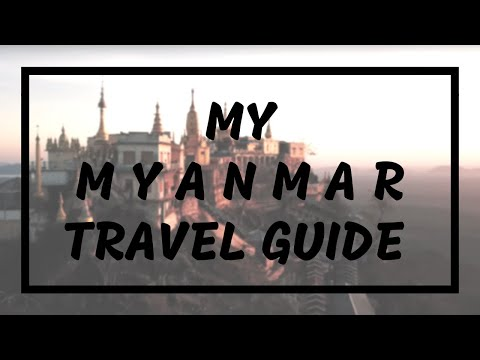My Myanmar Travel Tips After 10 Days of Backpacking Myanmar