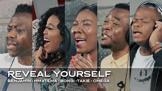 Spirit Of Praise - Reטeal Yourself ft Benjamin Dube/Mmatema/Bongi Damans/Takie Ndou/Omega Khunou