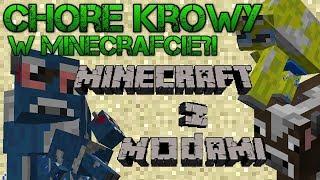 Minecraft #118 - Chore krowy w minecrafcie?!