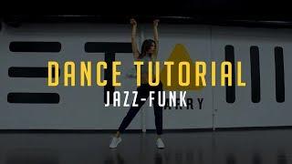 Jazz-funk | Dance Tutorial by @karpowich x @etazhlarry