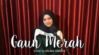 GAUN MERAH - SONIA cover by Salma amirra