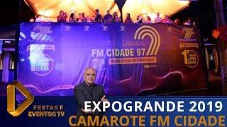 Camarote FM Cidade 97 na Expogrande 2019