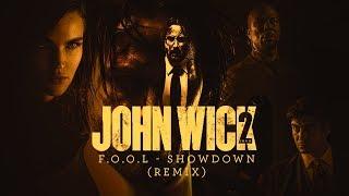 F.O.O.L - Showdown (Remix)   John Wick 2 Music Video