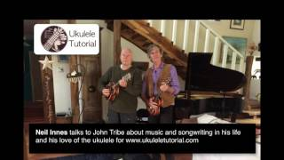 Neil Innes interviewed by John Tribe for ukuleletutorial.com