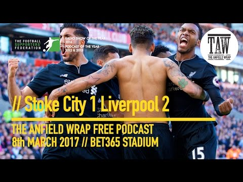 Free Podcast - Stoke City 1 Liverpool 2: The Biggest Win