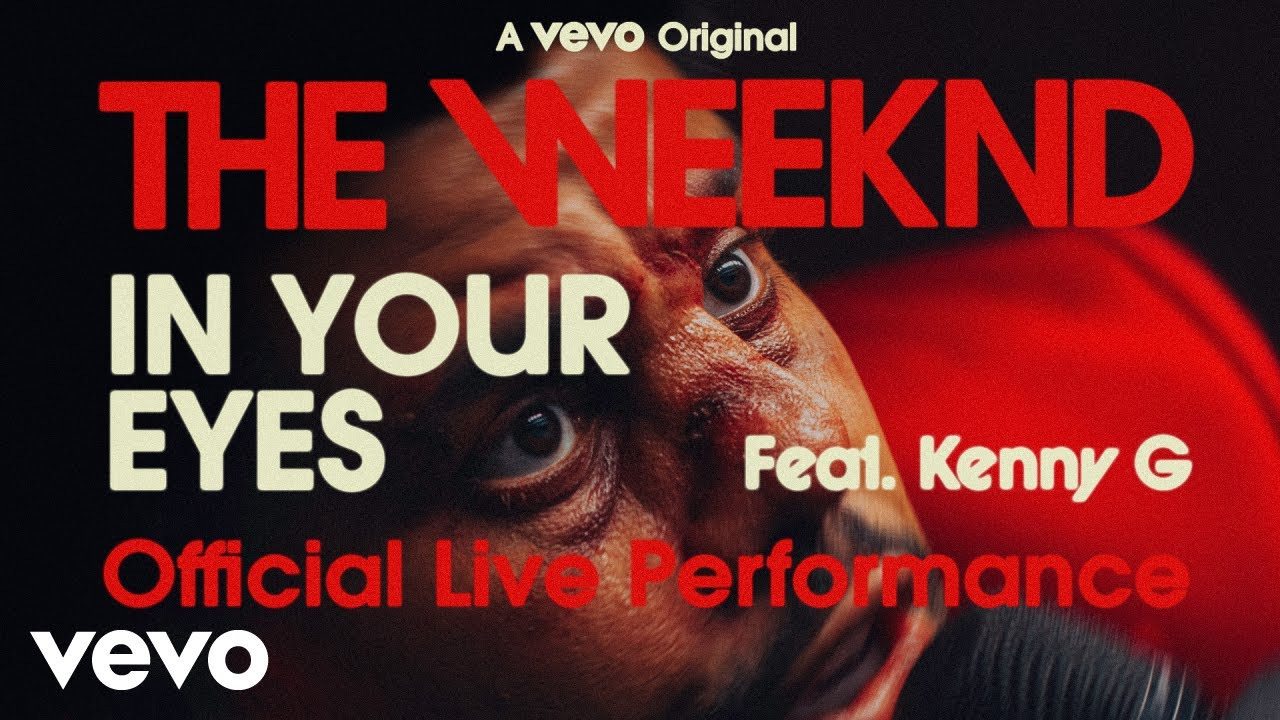 The Weeknd - In Your Eyes ft. Kenny G (Official Live Performance) | Vevo