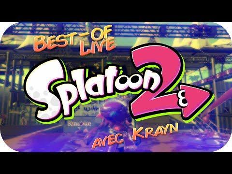 BEST-OF LIVE - Splatoon 2 (avec Krayn)