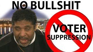 Why Voter Suppression is Bullshit