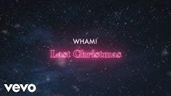 Wham! - Last Christmas (Official Lyric Video)