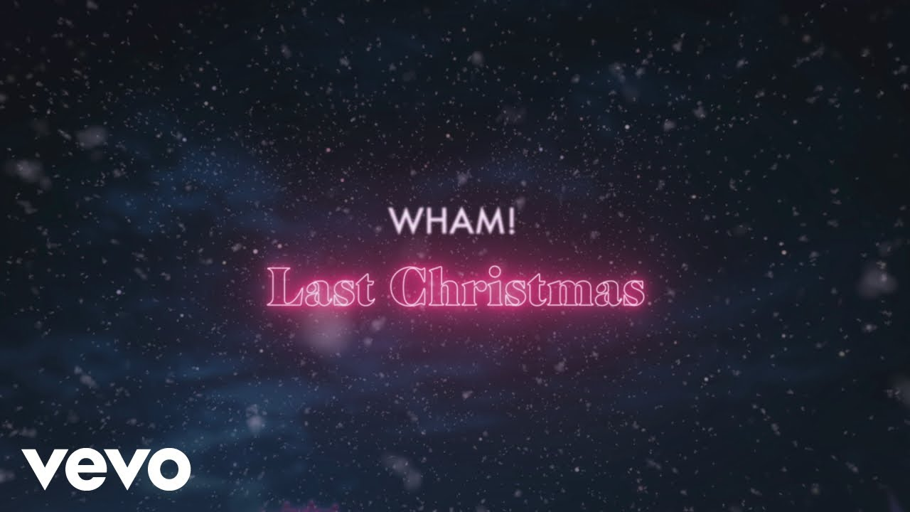 Wham! - Last Christmas (Official Lyric