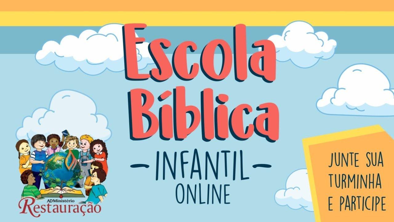 ESCOLA BÍBLICA INFANTIL ONLINE - (02/08/2020)