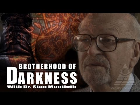 Brotherhood of Darkness with Dr. Stan Montieth