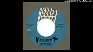Sonics, The - Love Lights - 1966