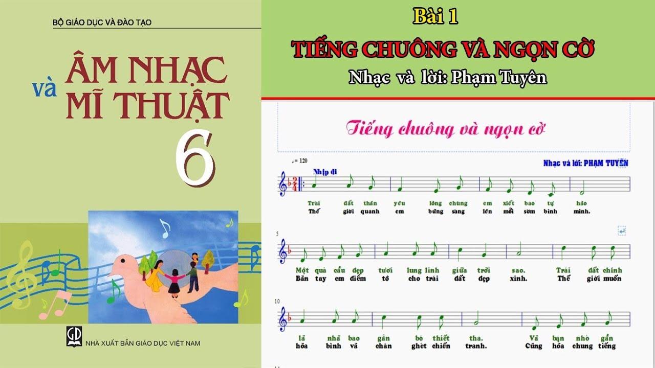 Tiếng Chuông và ngọn cờ (karaoke) ||Tập bài hát lớp 6-Bài 1