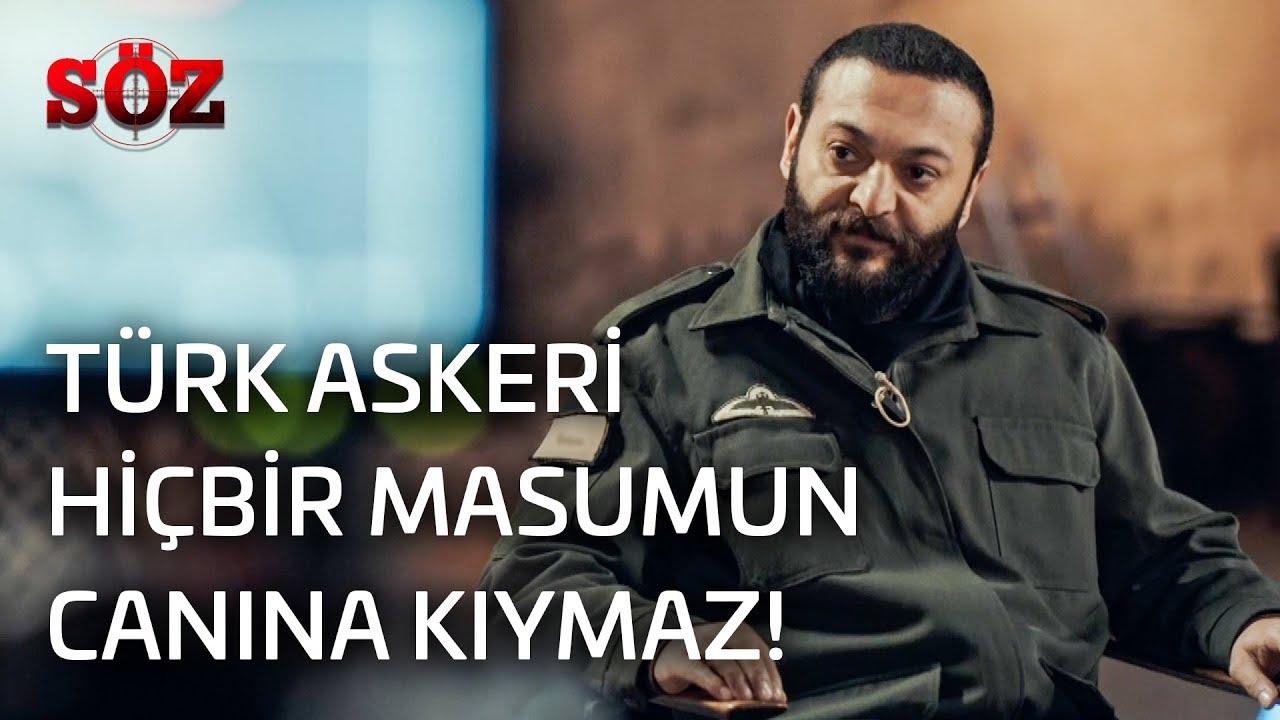 Söz   31.Bölüm - Türk Askeri Hiçbir Masumun Canına Kıymaz!