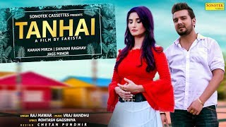 Download Video Tanhai | Karan Mirza | Sapna Chaudhary | Raj Mawar | Shivani | Latest Haryanvi Songs Haryanavi 2018 MP3 3GP MP4