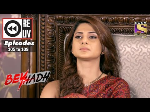Thumbnail: Weekly Reliv | Beyhadh | 6th Mar to 10th Mar 2017 | Episode 105 to 109