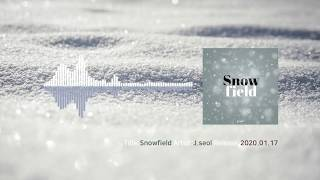 J.seol (제이설) - Snowfield (Official Audio)
