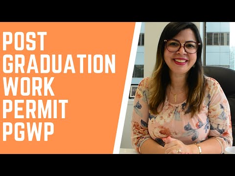 POST GRADUATION WORK PERMIT PGWP | HOW YOU CAN GET THIS PERMIT TO WORK IN CANADA!