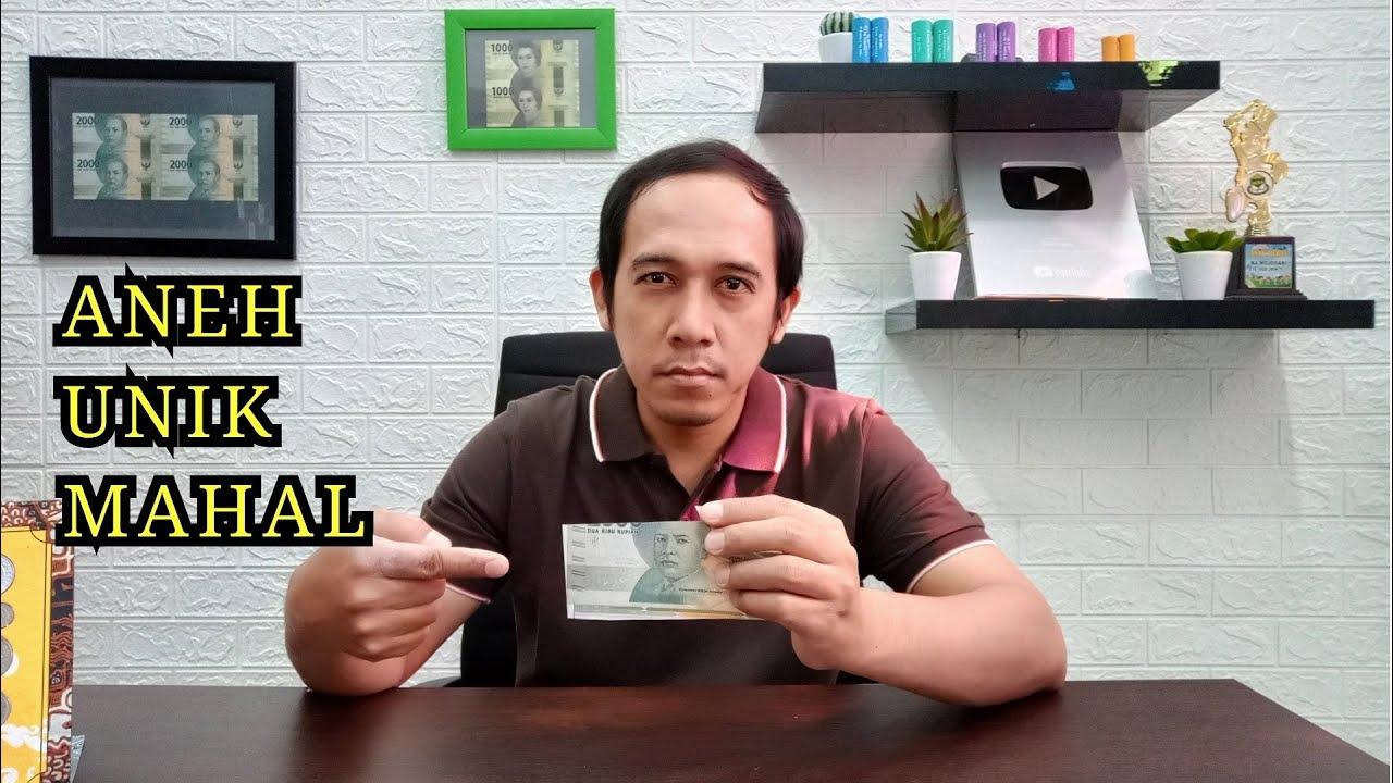 Uang UNIK dan ABSURD Berfaedah Terbaru