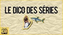 LE DICO DES SERIES #1 : JUMP THE SHARK