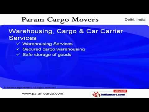 SHIPPING AGENCY SERVICES by Param Cargo Movers, New Delhi