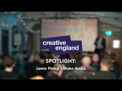 Be More Creative: Stoke - Jamie Finlay, I Make Audio