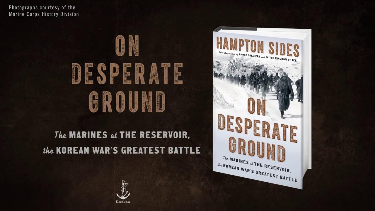Hampton Sides – On Desperate Ground
