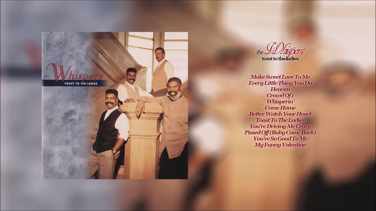 The Whispers Toast To The Ladies [HD] with Playlist