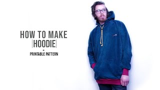 How to Make a Hoodie