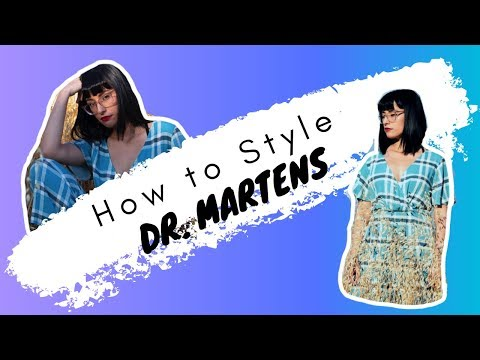 How to Style Dr.Martens/ LOOKBOOK Film