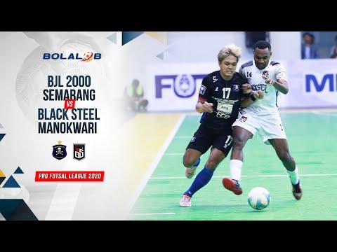 BJL 2000 Semarang (1) Vs (5) Black Steel Manokwari   Highlights Pro Futsal League 2020