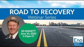 Road to Recovery Webinar: Ed Emmett