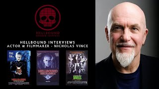 Actor & Filmmaker Nicholas Vince - The Hellbound Interviews | Hellbound Horror Festival