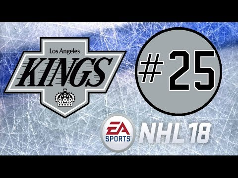 NHL 18 ~ Los Angeles Kings Franchise Mode ~ #25 (Nasty Top 6)