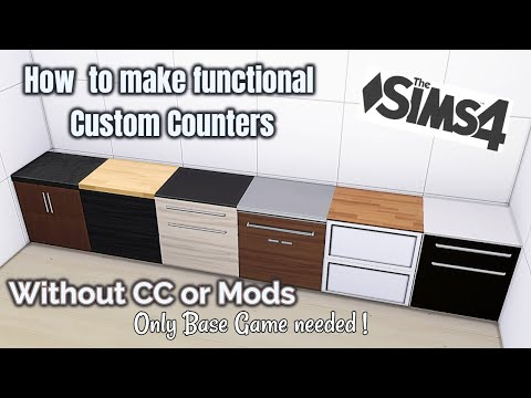Custom Functional Counters  NOCC or Mods  Only Base Game Needed  The Sims 4