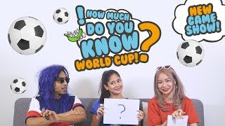 How Much Do You Know - World Cup