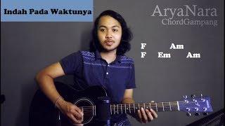 Download Chord Gampang (Indah Pada Waktunya - Rizky Febian) by Arya Nara (Tutorial Gitar) Untuk Pemula Mp3