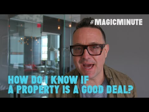 How Do You Know If a Property Is a Good Deal? | Magic Minute | Real Estate Tips